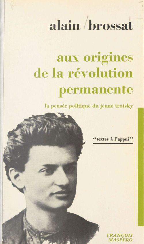 Aux origines de la révolution permanente