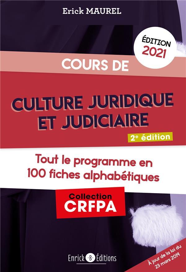 cours de culture juridique et judiciaire (édition 2021)