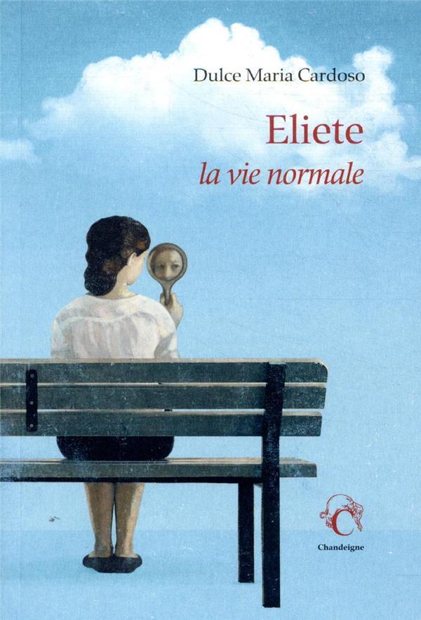 Eliete, la vie normale