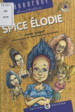 Vente Livre Numérique : Spice Élodie  - Alain Surget