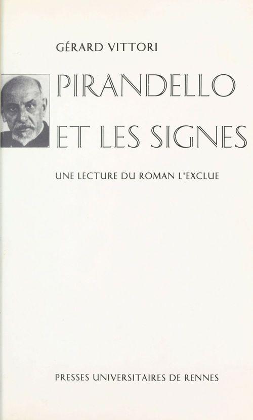 Pirandello et les signes : une lecture du roman «L'Exclue»