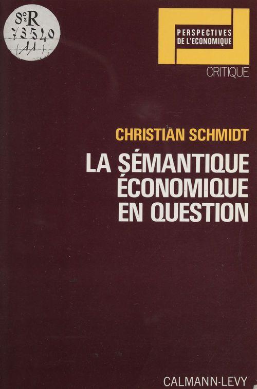 La semantique economique en question