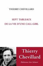 Sept tableaux de la vie d'une call-girl  - Thierry Chevillard