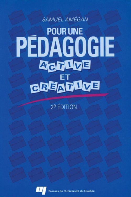 Pour une pédagogie active et créative (2e édition)