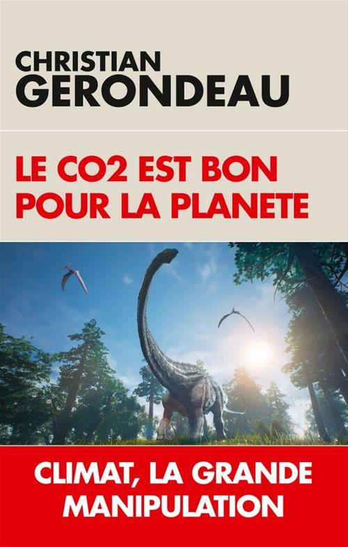 Le co2 est bon pour la planete - climat, la grande manipulation