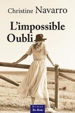 Vente Livre Numérique : L'impossible Oubli  - Christine Navarro
