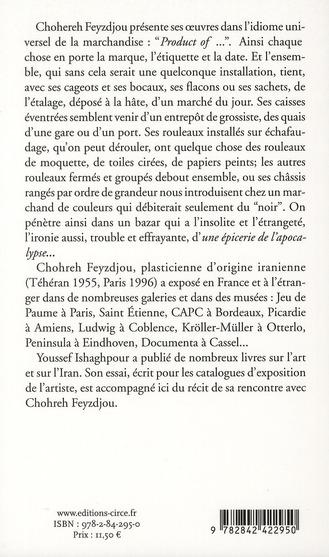 Chohreh Feyzdjou ; l'épicerie de l'apocalypse