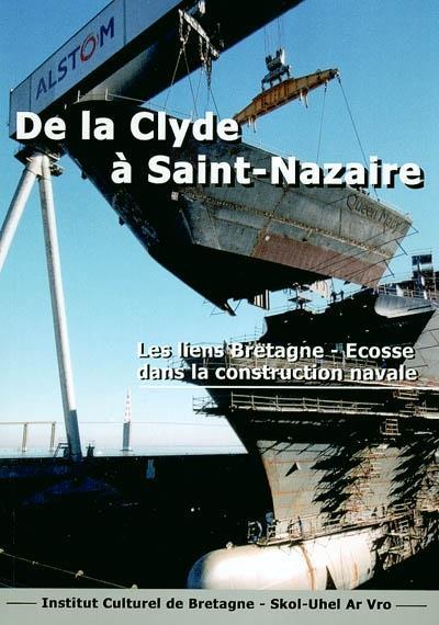 De la Clyde à Saint Nazaire