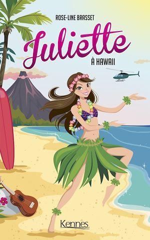 Juliette T.12 ; Juliette à Hawaii