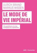 Vente EBooks : Le mode de vie imperial - vie quotidienne et crise ecologiqu