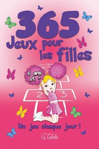 365 jeux pour les filles ; un jeu chaque jour