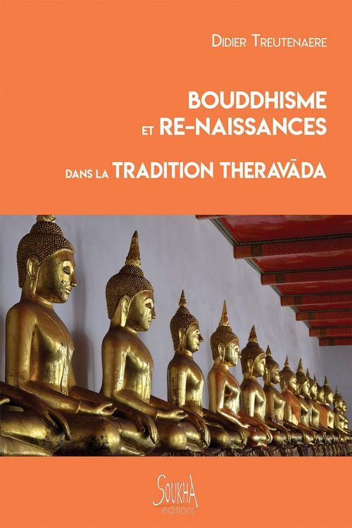 Bouddhisme et re-naissances dans la tradition Theravada