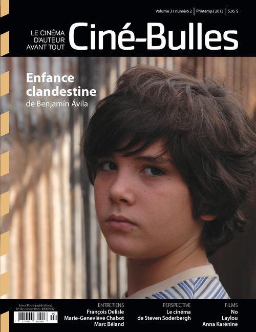 Ciné-Bulles. Vol. 31 No. 2, Printemps 2013