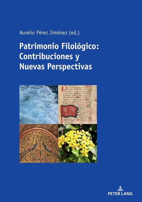 Patrimonio Filológico: Contribuciones y Nuevas Perspectivas