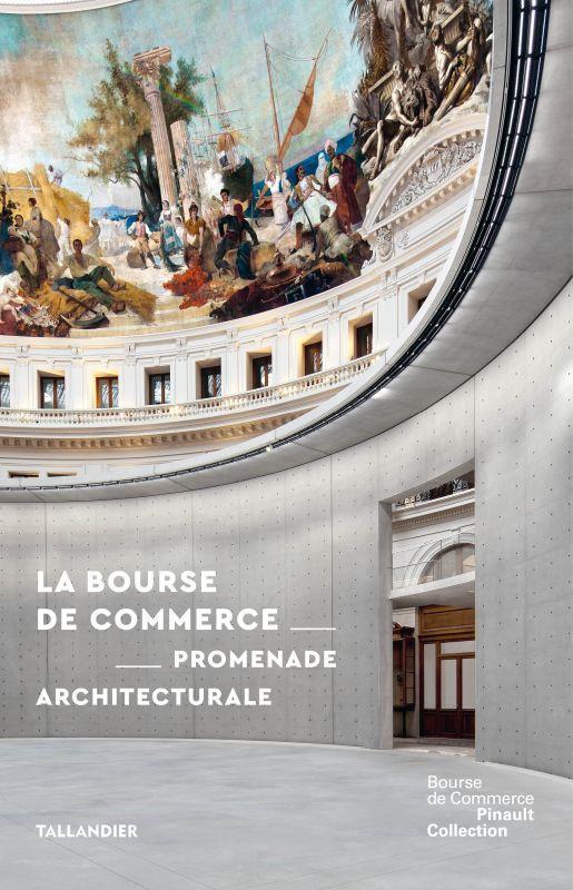 La Bourse de Commerce : promenade architecturale