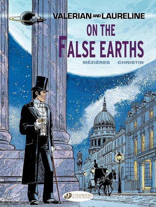 Valerian t.7 ; on the false earths