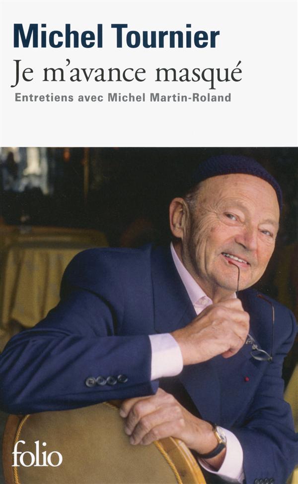 je m'avance masqué ; entretiens avec Michel Martin-Roland