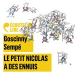 Le Petit Nicolas a des ennuis  - Jean-Jacques Sempe - Rene Goscinny - Sempé
