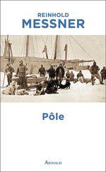 Vente Livre Numérique : Pôle  - Reinhold Messner