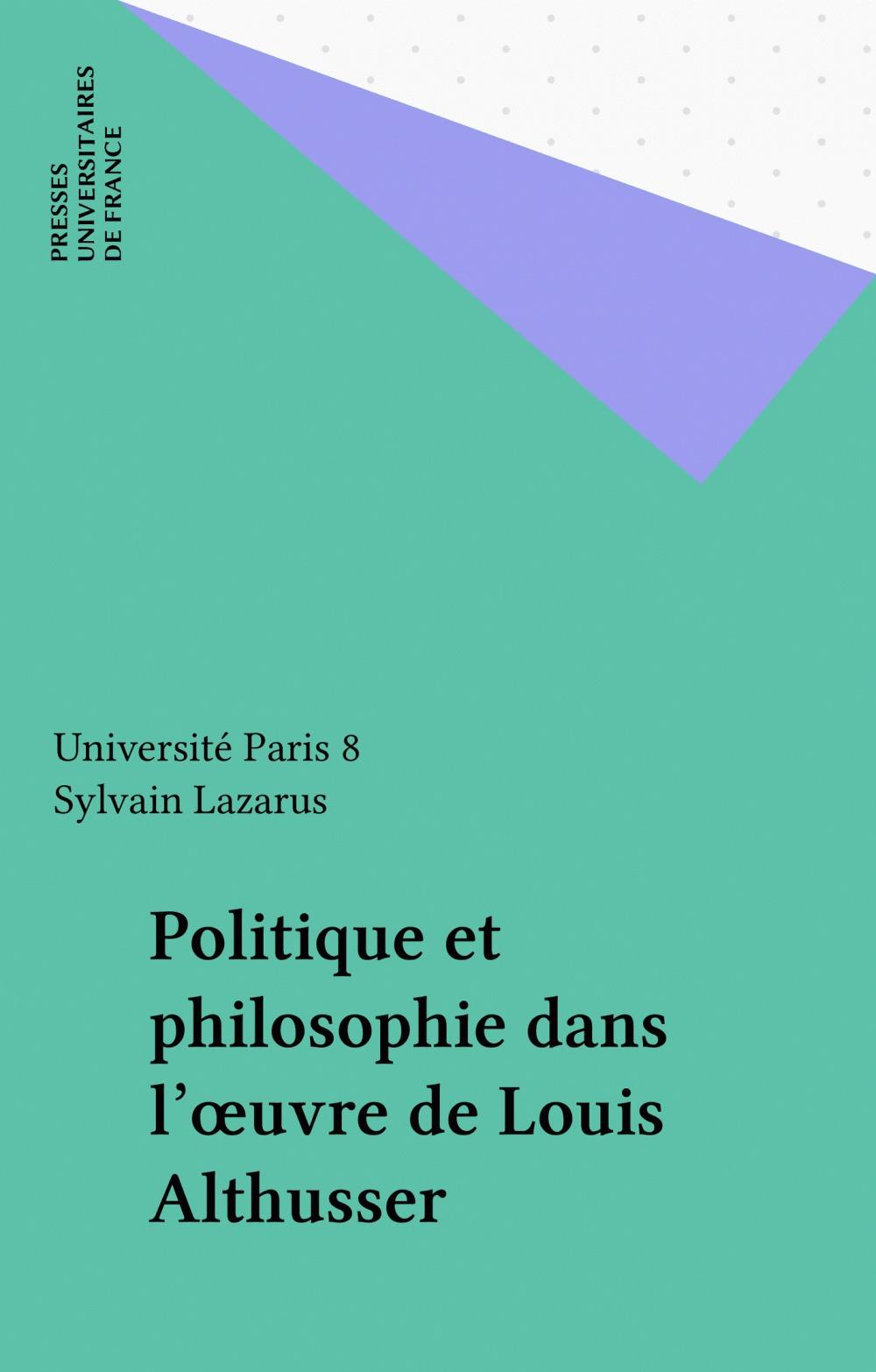Politique et philosophie dans l'oeuvre de louis althusser