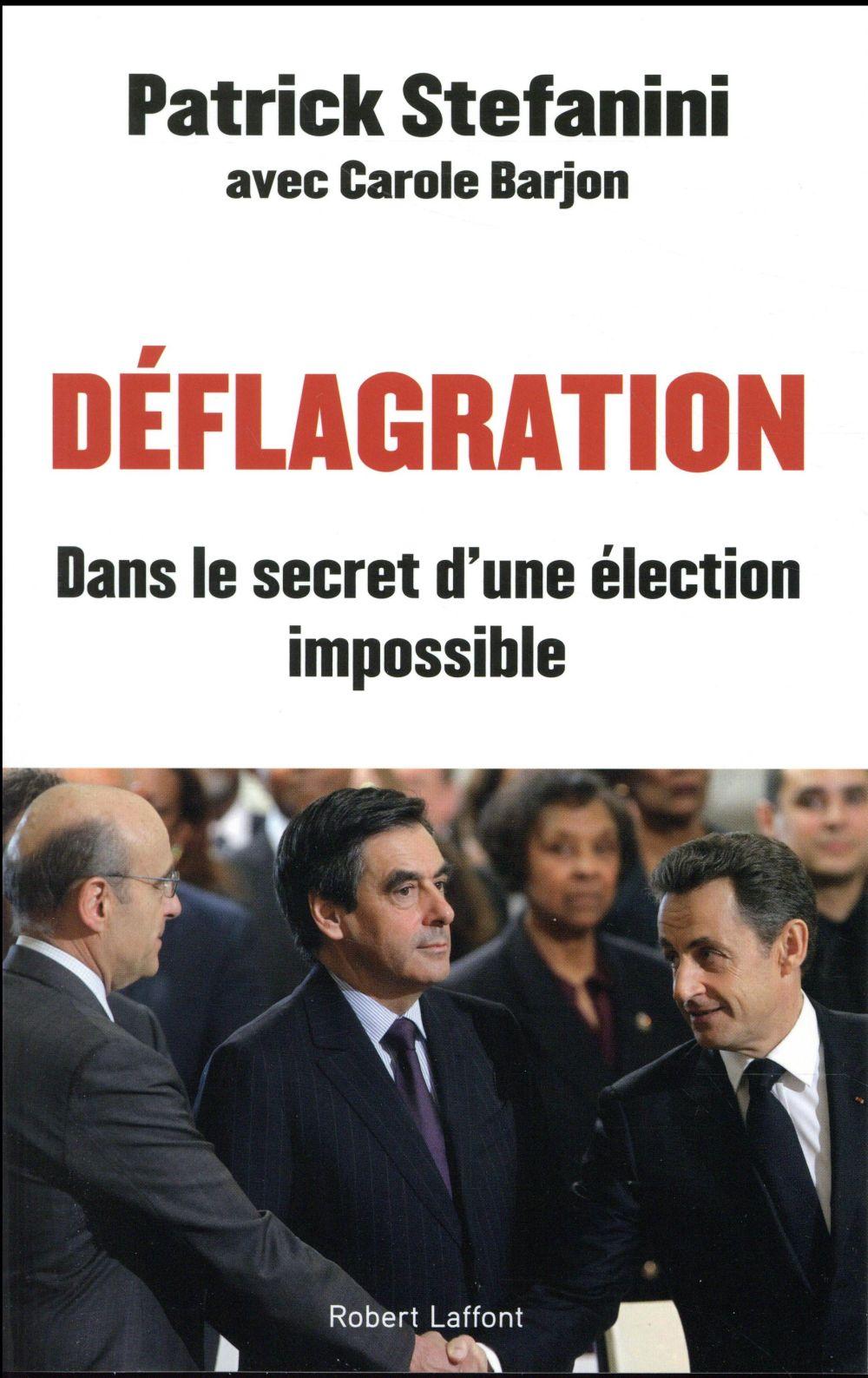 Déflagration ; dans le secret d'une élection impossible