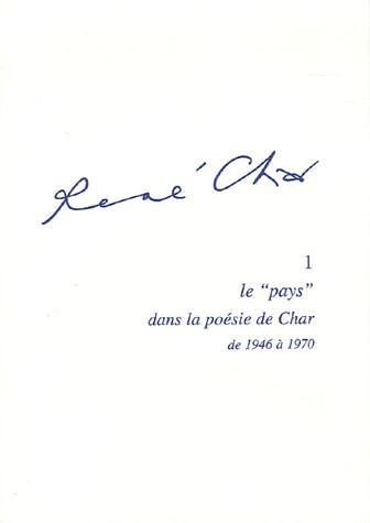 René Char t.1 ; le