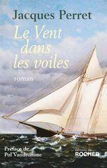 Vente Livre Numérique : Le Vent dans les voiles  - Jacques Perret