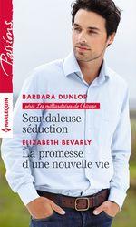 Vente EBooks : Scandaleuse séduction - La promesse d'une nouvelle vie  - Barbara Dunlop - Elizabeth Bevarly