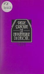 Vente Livre Numérique : De l'apprentissage du dégoût...  - Pierre Drachline