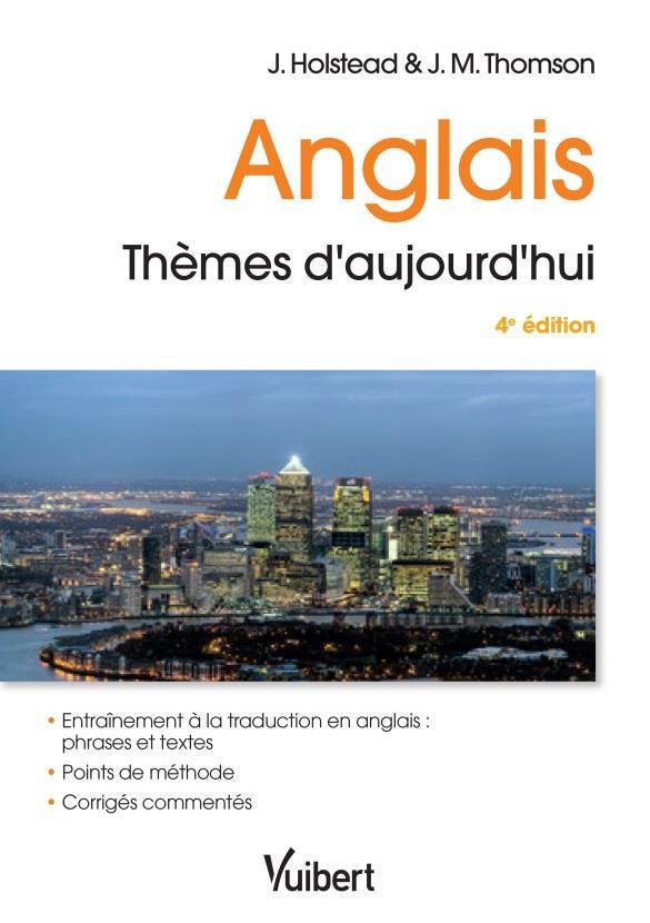 Anglais ; thèmes d'aujourd'hui (4e édition)
