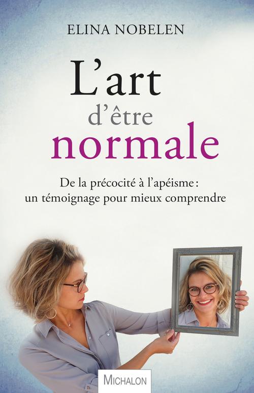 L'art d'être normale
