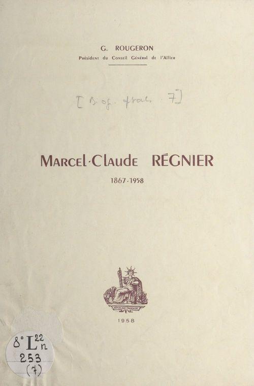 Marcel-Claude Régnier, 1867-1958