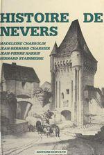 Histoire de Nevers (1) : Des origines au début du XIXe siècle