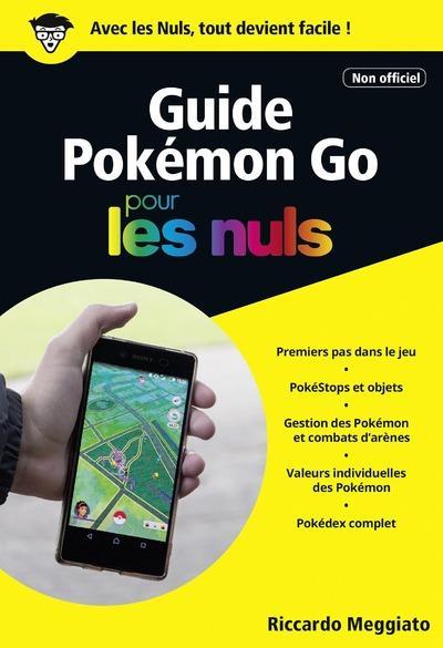 guide Pokémon Go pour les nuls