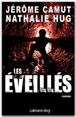Vente EBooks : Les Eveillés  - Jérôme Camut - Nathalie Hug
