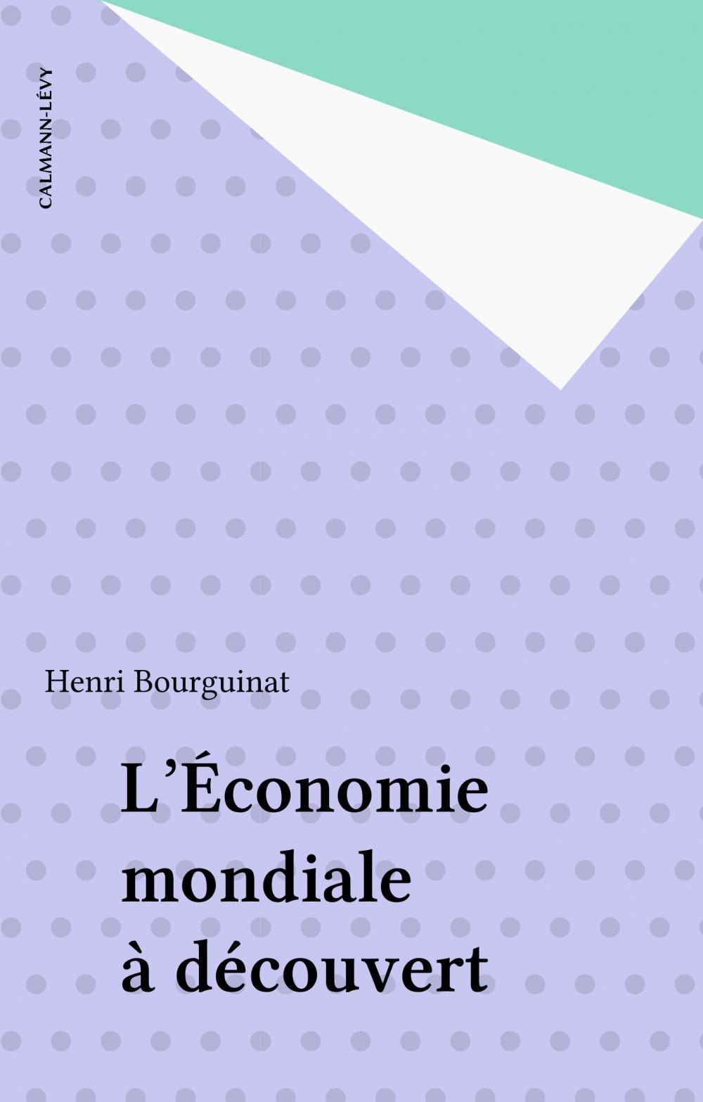 Economie mondiale a decouvert
