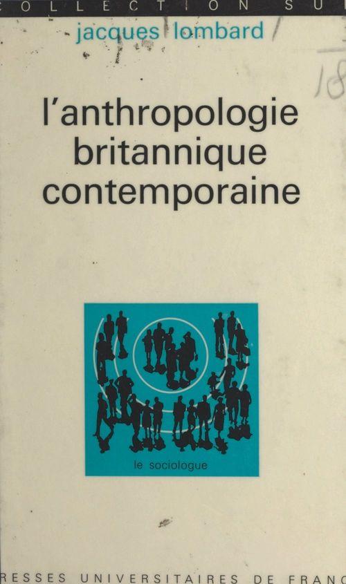 L'anthropologie britannique contemporaine