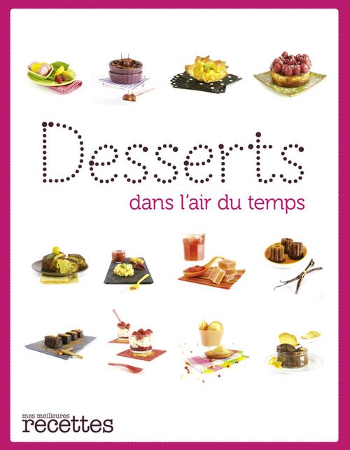Desserts dans l'air du temps