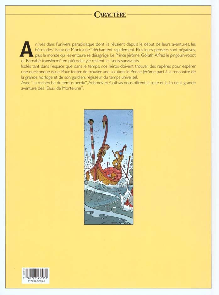 les eaux de Mortelune t.10 ; la recherche du temps perdu