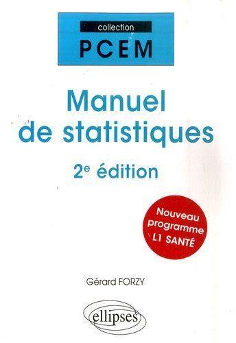 Manuel De Statistiques 2e Edition Nouveau Programme L1 Sante