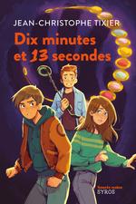 Vente Livre Numérique : Dix minutes et 13 secondes  - Jean-Christophe Tixier