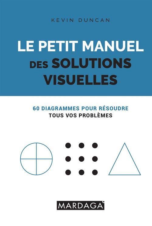 Le petit manuel des solutions visuelles