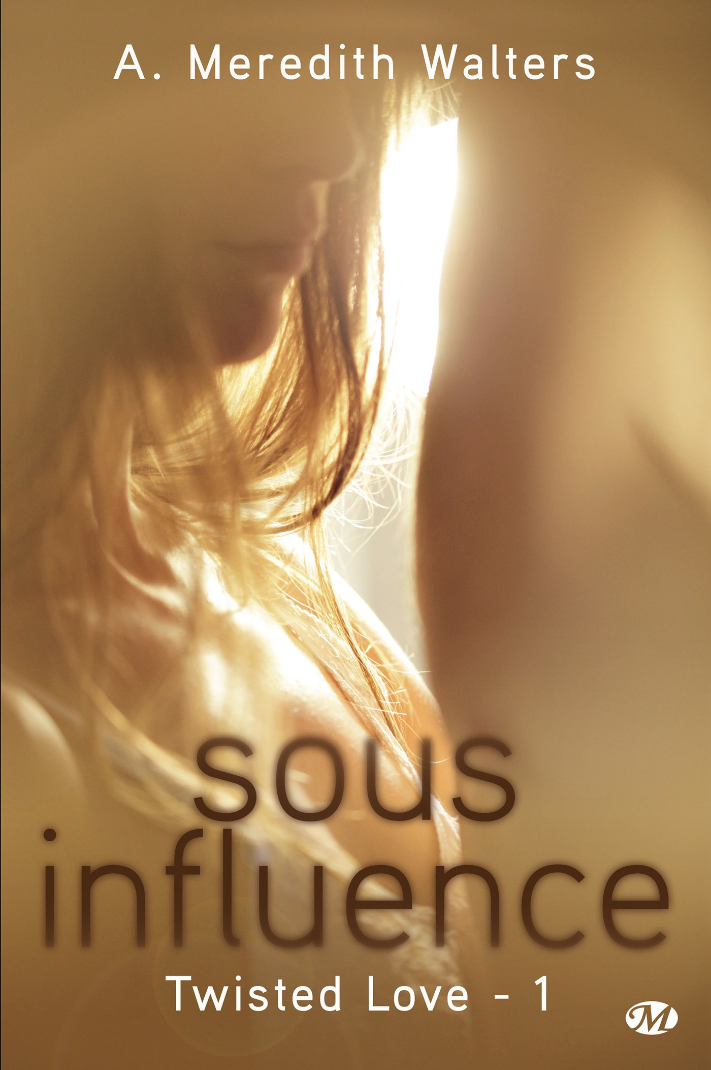 Twisted love t.1 ; sous influence