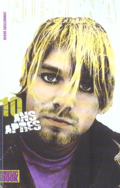 Nirvana 10 ans apres...