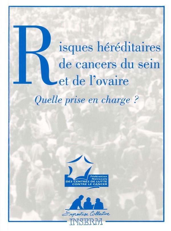 Risques héréditaires de cancer du sein et de l'ovaire