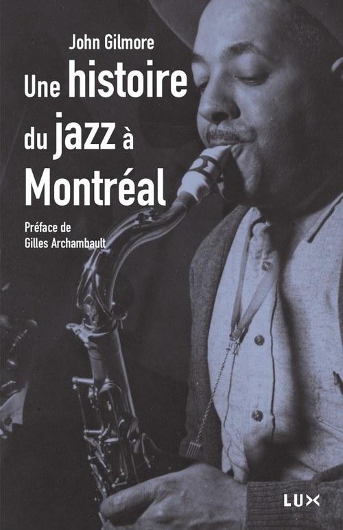 Une histoire du jazz à Montréal