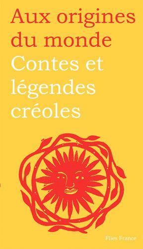 Contes et légendes créoles