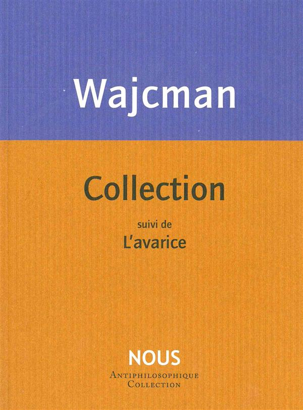 Collection ; l'avarice