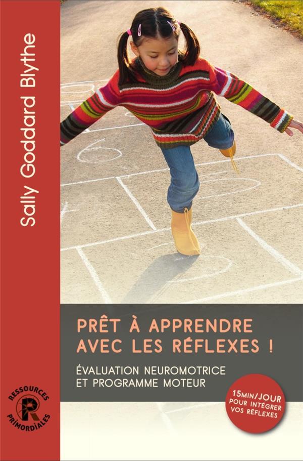 Prêt à apprendre avec les réflexes !