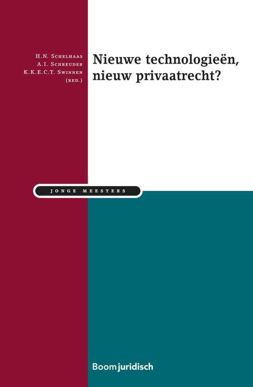 Nieuwe technologieën, nieuw privaatrecht?